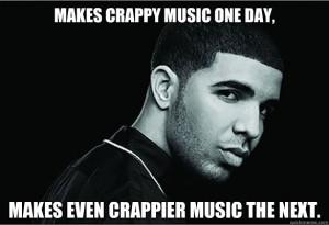 Drake - Bad Music Meme